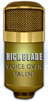 Contact voice over talent Rick Blade for professional voice overs.